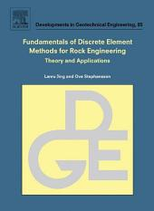 Fundamentals of Discrete Element Methods for Rock Engineering: Theory and Applications