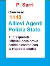 Quesiti ufficiali Concorso 1148 agenti Polizia: Tutti i quesiti ufficiali della prova scritta di selezione con la risposta esatta