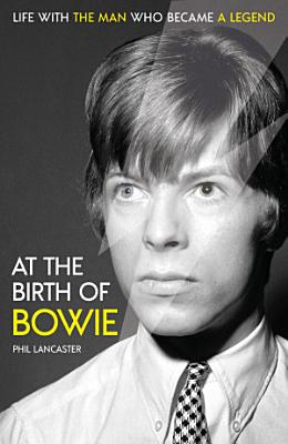 At the Birth of Bowie