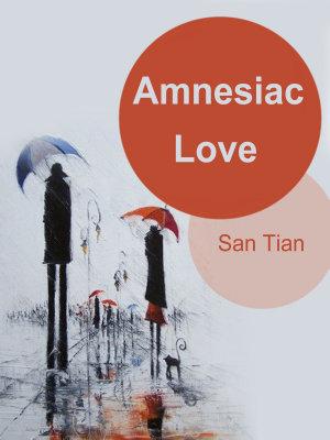 Amnesiac Love