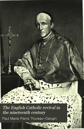 The English Catholic Revival in the Nineteenth Century: Volume 2