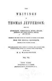The Writings of Thomas Jefferson: Correspondence. Reports and opinions while secretary of state