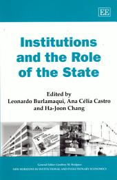 Institutions and the Role of the State