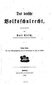 Das deutsche Volksschulrecht: Band 3