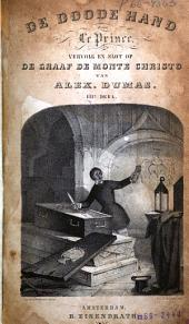 De doode hand: vervolg en slot op De graaf de Monte Christo van Alex. Dumas, Volume 3
