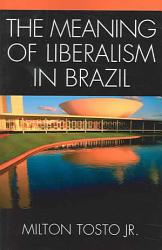 The Meaning of Liberalism in Brazil PDF