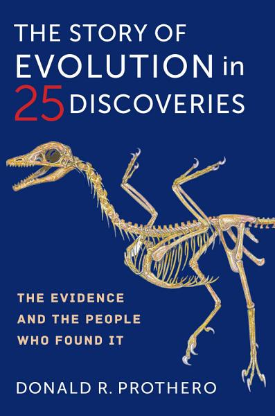 Download The Story of Evolution in 25 Discoveries Book