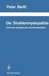 Die Strahlenmyelopathie: Klinische Analyse des Krankheitsbildes