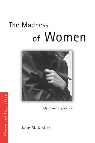 The Madness of Women