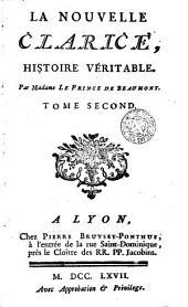 La Nouvelle Clarice, 2: histoire vèritable, Volume2