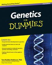 Genetics For Dummies: Edition 2