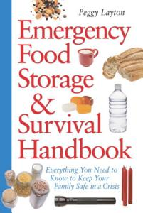 Emergency Food Storage   Survival Handbook Book
