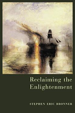 Reclaiming the Enlightenment PDF