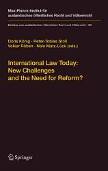 International Law Today New Challenges And The Need For Reform  Book PDF
