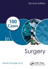 100 Cases in Surgery, Second Edition: Edition 2