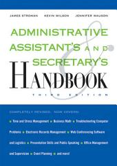 Administrative Assistant's and Secretary's Handbook: Edition 3