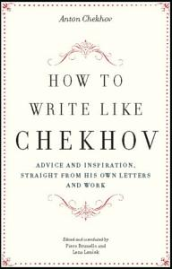 How to Write Like Chekhov Book