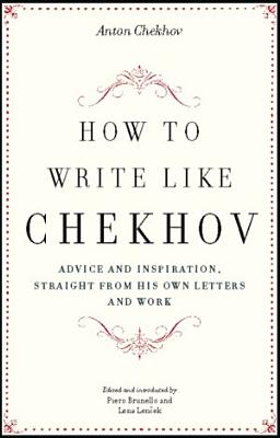 How to Write Like Chekhov