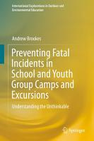 Preventing Fatal Incidents in School and Youth Group Camps and Excursions PDF