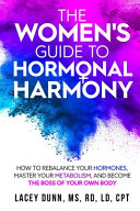 The Women's Guide to Hormonal Harmony