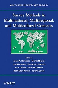 Survey Methods in Multinational  Multiregional  and Multicultural Contexts PDF
