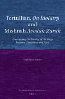 Tertullian  On Idolatry and Mishnah Avodah Zarah PDF