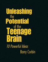 Unleashing the Potential of the Teenage Brain PDF