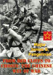 From Red Cliffs to Chosin: the Chinese Way Of War