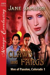 Claws and Fangs [Men of Passion, Colorado 1]