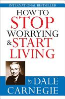 How to stop worrying   start living PDF