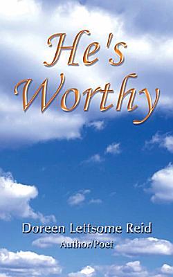 He s Worthy