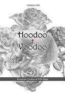 Hoodoo + Voodoo