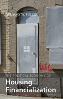 The Political Economy of Housing Financialization