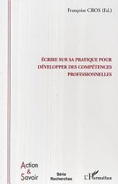 Ecrire sur sa pratique pour développer des compétences professionnelles