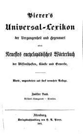 Pierer's Universal-Lexikon der Vergangenheit und Gegenwart oder neuestes encyclopädisches Wörterbuch der Wissenschaften, Künste und Gewerbe: Band 12