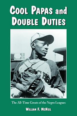 Cool Papas and Double Duties PDF