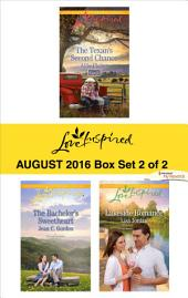 Harlequin Love Inspired August 2016 - Box Set 2 of 2: The Texan's Second Chance\The Bachelor's Sweetheart\Lakeside Romance