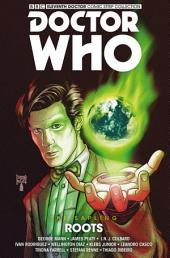 Doctor Who: The Eleventh Doctor - The Sapling Volume 2: Roots