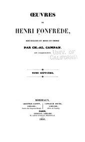 Oeuvres de Henri Fonfrède: recueillies et mises en ordre, Volume7