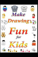 Make Drawing Fun for Kids  PDF