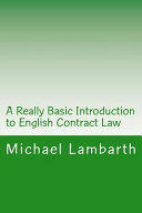 A Really Basic Introduction to English Contract Law