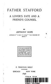 Father Stafford A Lover's fate and A Friend Counsel