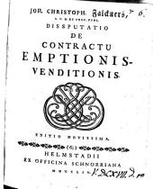 Joh. Christoph. Falckners ... Dissputatio [sic] de contractu emptionis-venditionis: Volume 6