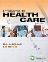 Introduction to Health Care: Edition 3