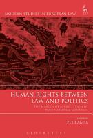 Human Rights Between Law and Politics PDF