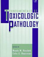 Fundamentals of Toxicologic Pathology