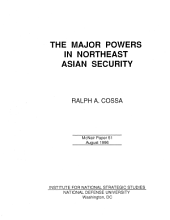 Major Powers in Northeast Asian Security