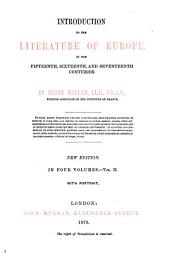 Introduction to the Literature of Europe: In the Fifteenth, Sixteenth, and Seventeenth Centuries, Volume 2