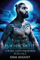 The Shifter Bachelorette