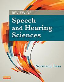 Review Of Speech And Hearing Sciences   E Book